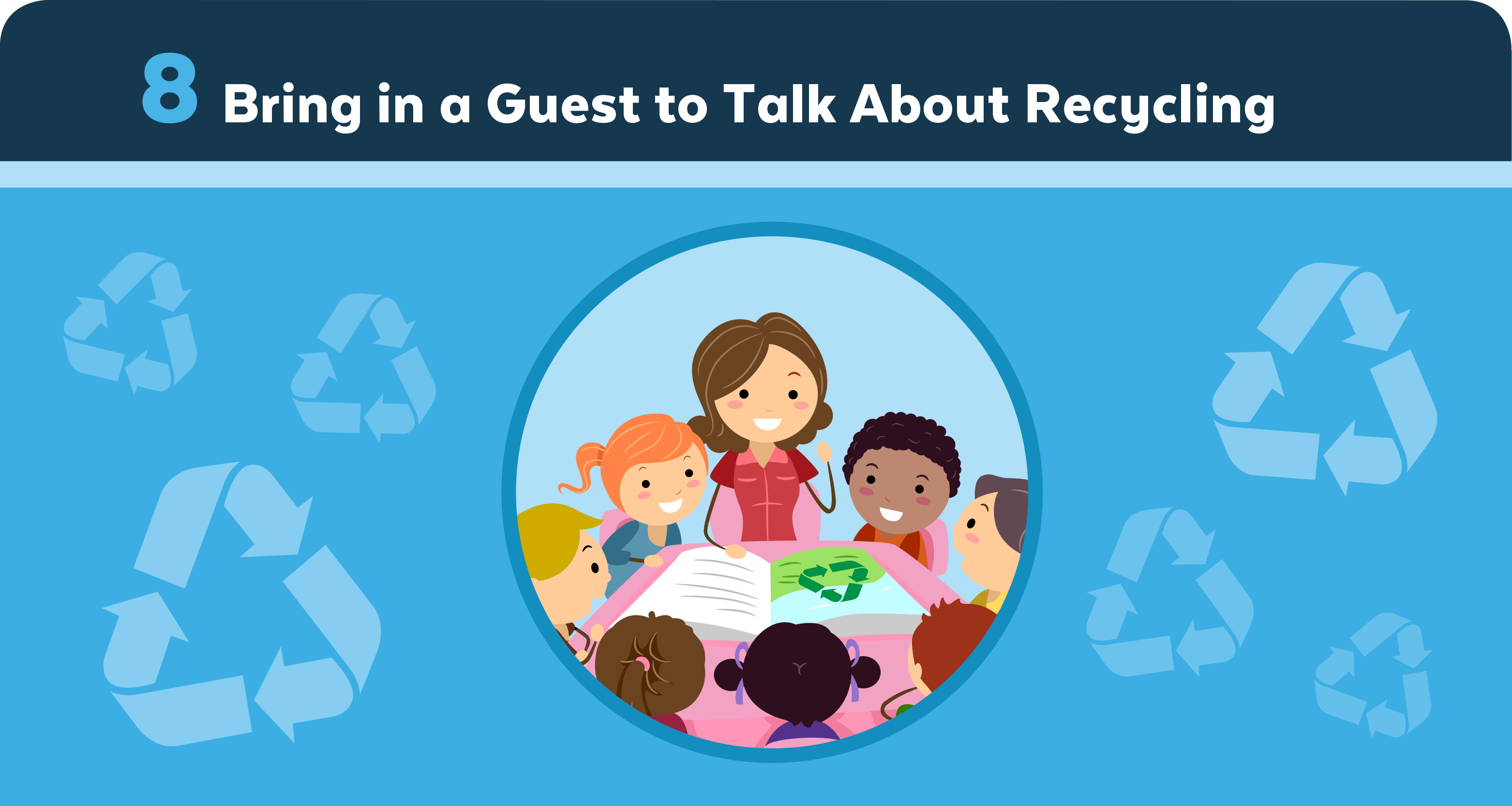 Bring in a Guest to Talk About Recycling